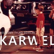 KARWEL - Jesteśmy Tylko Dziećmi